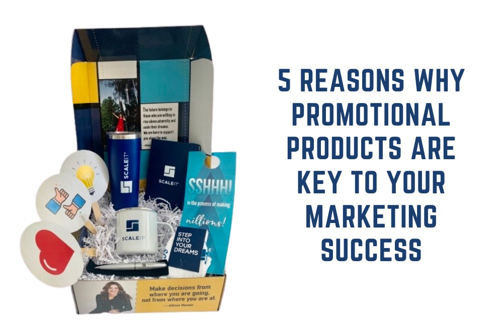 5 Reasons Why Promotional Products are Key to Your Marketing Success